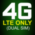 4G LTE Only Network Mode Mobile (Dual SIM)