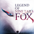 Legend of Nine Tails Fox