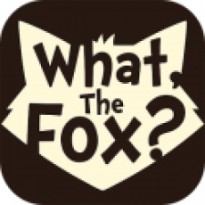 What, The Fox?